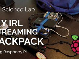 Speedify Labs Built A Raspberry Pi Live Streaming Backpack